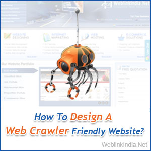How To Design A Web Crawler Friendly Website
