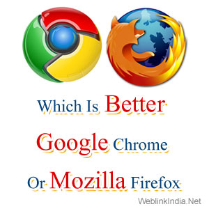 Which-Is-Better-Google-Chrome-Or-Mozilla-Firefox-wi