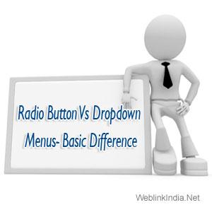 Radio Button Vs Dropdown Menus- Basic Difference