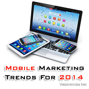 Mobile Marketing Trends For 2014