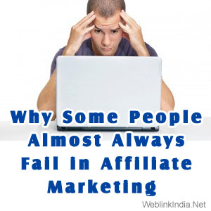 Why-Some-People-Almost-Always-Fail-in-Affiliate-Marketing-WI