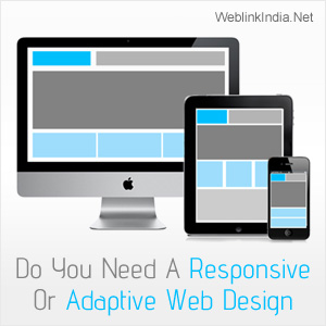 Do You Need A Responsive Or Adaptive Web Design?