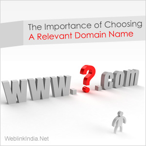 The Importance of Choosing A Relevant Domain Name