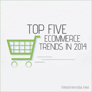 Top Five ECommerce Trends In 2014