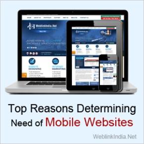 Top Reasons Determining Need Of MobileWebsites